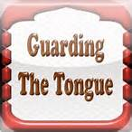 Taking Charge Of Our Tongues - Guarding Our Tongues - Rays of Wisdom - Healers And Healing